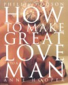 How to Make Great Love to a Man - Phillip Hodson, Anne Hooper