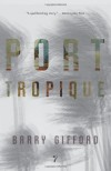 Port Tropique - Gifford;Barry