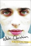 White, Christian - Christopher Stoddard,  Foreword by Bruce Benderson