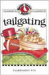 Tailgating Cookbook - Gooseberry Patch