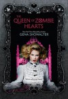 The Queen of Zombie Hearts - Gena Showalter