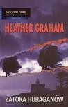 Zatoka huraganów - Heather Graham