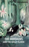The Moomins and the Great Flood  - Tove Jansson, David McDuff