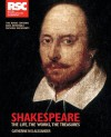 Shakespeare: The Life, the Works, the Treasures - Catherine M.S. Alexander