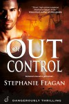 Out of Control - Stephanie Feagan