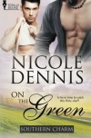 On the Green - Nicole Dennis