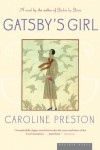 Gatsby's Girl - Caroline Preston