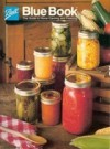 Ball Blue Book The Guide to Home Canning and Freezing - Ball Corporation