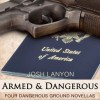 Armed and Dangerous: Four Dangerous Ground Novellas, Volume 1 - Josh Lanyon, Adrian Bisson
