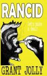 Rancid: Manic depressive. Alcoholic. Writer. Meet Frank Denver.: 1 - Grant Jolly