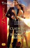 Claiming His Runaway Bride (Silhouette Desire, #1890) - Yvonne Lindsay