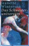 Schwesteruniversum = Gut Symmetries - Jeanette Winterson