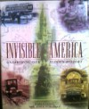 Invisible America: Unearthing Our Hidden History - Mark P. Leone