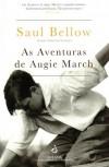 As Aventuras de Augie March - Salvato Telles de Menezes, Saul  Bellow