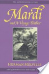 Mardi and a Voyage Thither - Herman Melville;Harrison Hayford;Hershel Parker;George Thomas Tanselle