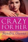 Crazy for Her - Sandra Owens