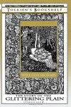 The Story of the Glittering Plain - Illustrated - William Morris, Walter Crane, Cecilia Dart-Thornton