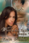 Where the Rain is Made - Keta Diablo