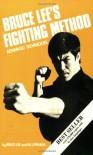 Bruce Lee's Fighting Method, Vol. 4 - Bruce Lee
