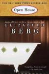 Open House - Elizabeth Berg