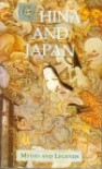 China and Japan (Myths and Legends) - Donald Alexander Mackenzie