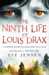 The Ninth Life of Louis Drax: Reissued - Liz Jensen