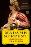 Madame Serpent: A Catherine de' Medici Novel - Jean Plaidy