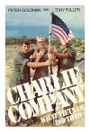 Charlie Company: What Vietnam Did to Us (A Newsweek book) - Peter Goldman;Tony Fuller
