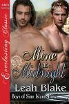 Mine at Midnight - Leah Blake