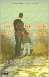 The Cure for Modern Life - Lisa Tucker