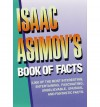 Isaac Asimov's Book of Facts - Isaac Asimov