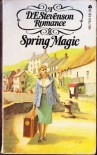 Spring Magic - D.E. Stevenson