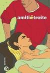 Amitié Étroite - Bastien Vivès