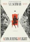 A Conjuring of Light: A Novel (Shades of Magic) - V.E. Schwab