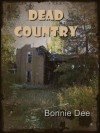 Dead Country - Bonnie Dee