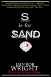 S is for Sand (A-Z of Horror 19) - Iain Rob Wright