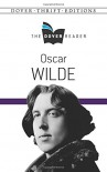 Oscar Wilde The Dover Reader (Dover Thrift Editions) - Oscar Wilde