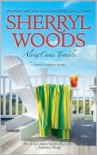 Along Came Trouble - Sherryl Woods