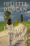Facing the Shadows: A Christian Romance (The Shadows Trilogy Book 2) - Juliette Duncan