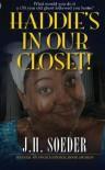 Haddie's in Our Closet! - J.H. Soeder, D.E. Lamont, Alan Graham