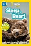 National Geographic Readers: Sleep, Bear! - Shelby Alinsky