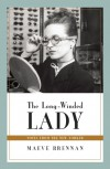 The Long-Winded Lady: Notes from The New Yorker - Maeve Brennan