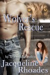 Wolver's Rescue (The Wolvers Book 6) - Jacqueline Rhoades