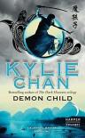 Demon Child: Celestial Battle: Book Two - Kylie Chan