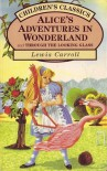 Alice In Wonderland (Children's Classics) - Lewis Carroll