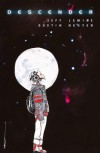 Descender #1 - Jeff Lemire, Dustin Nguyen