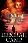 Through His Heart (Mind's Eye Book 3) - Deborah Camp