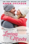 Loving Mindy - Karen  Erickson