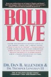 Bold Love (Spiritual Formation Study Guides) - Dan B. Allender, Tremper Longman III, Shelly Cook Volkhardt, Muriel Cook