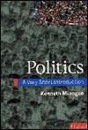 Politics: A Very Short Introduction - Kenneth Minogue